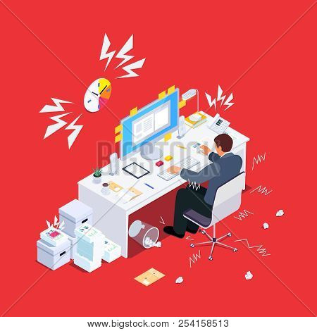 Stressful Man At Work. Busy Businessman In Hard Working. Deadline Project. Vector Illustration.