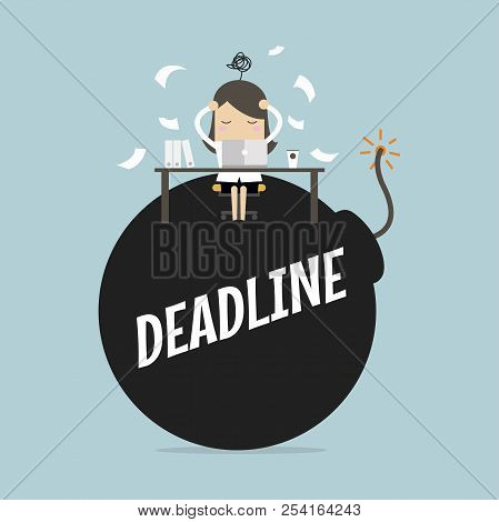 Businesswoman In Hard Work And Sitting On Deadline Bomb. A Lot Of Work. Stress At Work. Vector