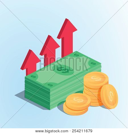 Isometric Profit Money Or Budget Vector Illustration, Flat Cartoon Pile Of Paper Cash And Rising Gra