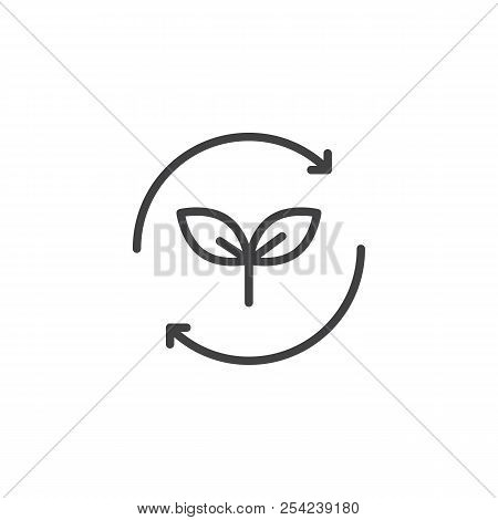 Plant With Recycling Arrows Outline Icon. Linear Style Sign For Mobile Concept And Web Design. Envir