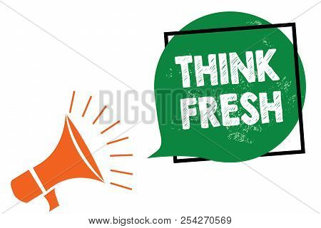 Word Writing Text Think Fresh. Business Concept For Thinking On Natural Ingredients Positive Good En