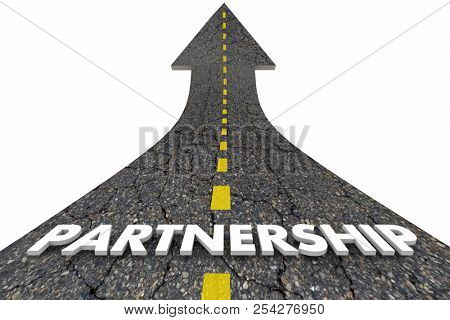 Partnership Cooperation Collaboration Work Together Road Word 3d Illustration