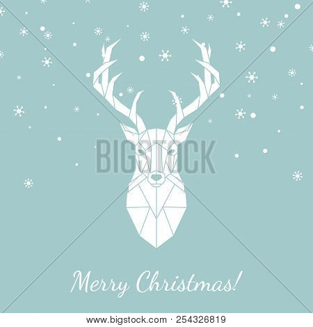 Geometric Head Of A Wild Deer. Merry Christmas Greeting Card With Deer And Snowflakes . Vector Illus