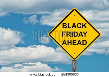 Black Friday Ahead Caution Sign Blue Sky Background