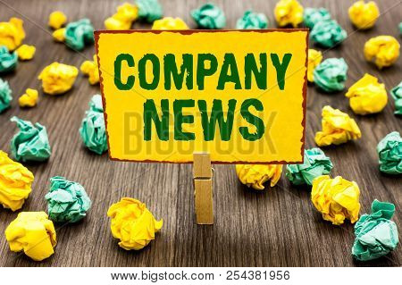 Conceptual Hand Writing Showing Company News. Business Photo Text Latest Information And Happening O