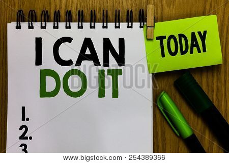 Text Sign Showing I Can Do It. Conceptual Photo Ager Willingness To Accept And Meet Challenges Good