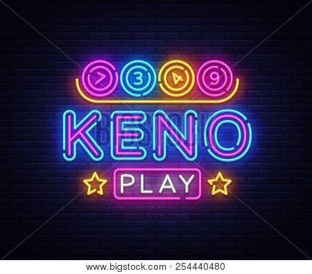 Keno Lottery Neon Sign Vector. Lotto Design Template Neon Sign, Casino, Celebration Light Banner, Ne