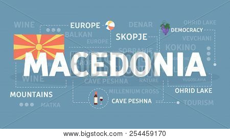 Macedonia Concept Illustration. Balkan Country In Europe