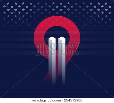 9/11 Vector Conceptual Illustration. Never Forget September 11, 2001 Attacks In New York. Dark Blue