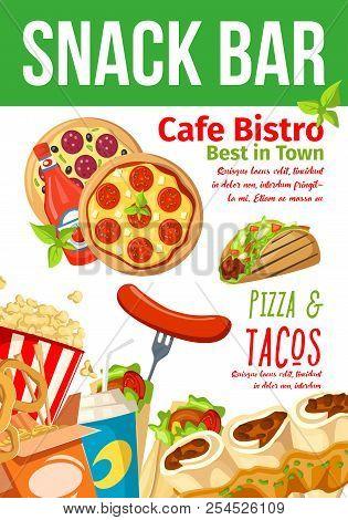 Fast Food Snacks Bar Poster Or Fastfood Cafe Bistro And Restaurant Menu Design. Vector Italian Pizza