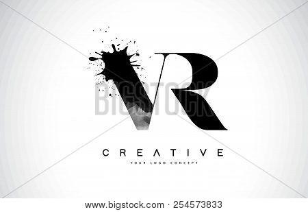 Vr V R Letter Logo Design With Black Ink Watercolor Splash Spill Vector Illustration.
