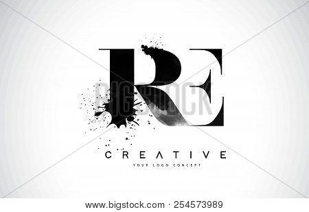 Re R E Letter Logo Design With Black Ink Watercolor Splash Spill Vector Illustration.