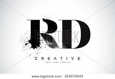 Rd R D Letter Logo Design With Black Ink Watercolor Splash Spill Vector Illustration.