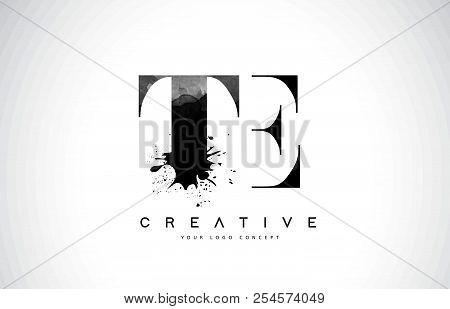 Te T E Letter Logo Design With Black Ink Watercolor Splash Spill Vector Illustration.