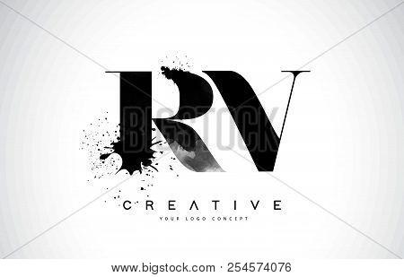 Rv R V Letter Logo Design With Black Ink Watercolor Splash Spill Vector Illustration.