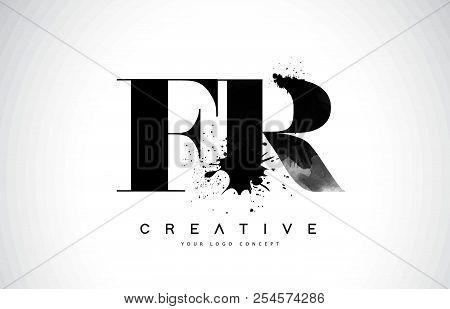 Fr F R Letter Logo Design With Black Ink Watercolor Splash Spill Vector Illustration.