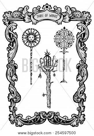 Three Of Wands. Minor Arcana Tarot Card. The Magic Gate Deck. Fantasy Engraved Vector Illustration W