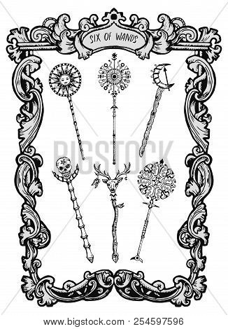 Six Of Wands. Minor Arcana Tarot Card. The Magic Gate Deck. Fantasy Engraved Vector Illustration Wit