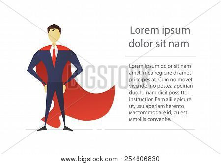 Superhero Flat Character Design. Businessman. Strong Man In Red Cape Standing In Confident Pose. Vec