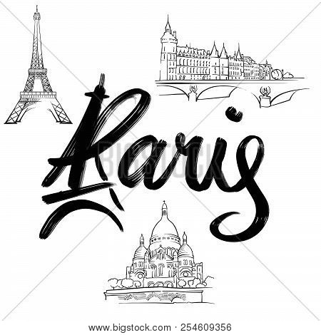 Paris Lettering With Signs. Hand Drawn Elements For Poster And Greeting Cards Design.