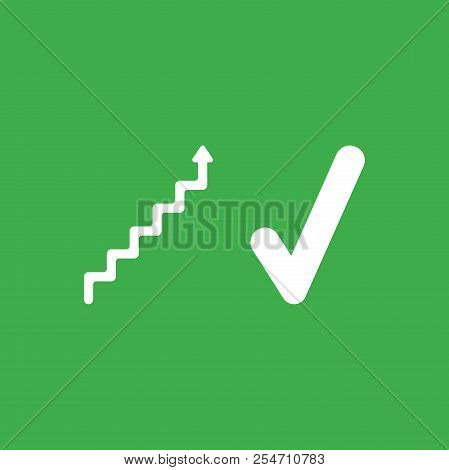 Flat Vector Icon Concept Of Stairs With Arrow Moving Up And Check Mark On Green Background.