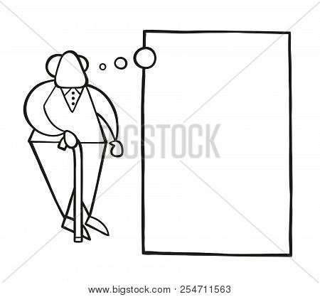 Vector Illustration Cartoon Old Man Standing With Wooden Walking Stick And Dreaming Or Thinking With