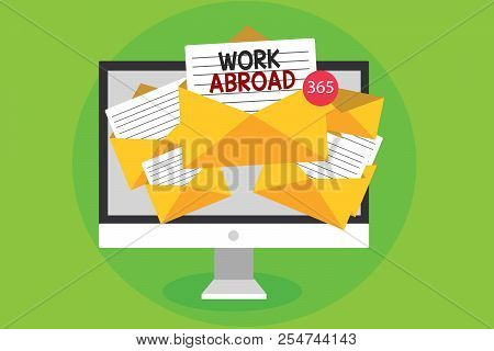 Conceptual Hand Writing Showing Work Abroad. Business Photo Showcasing Immersed In A Foreign Work En