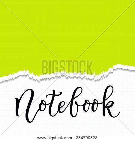 Vector Illustration With Modern Calligraphy Of Notebook In Black On Checker Paper Background Decorat