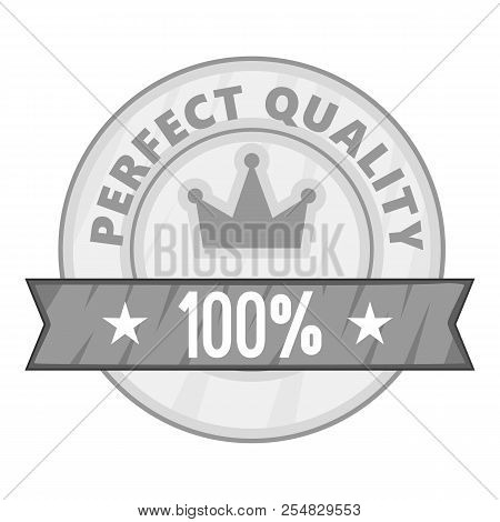 Label Perfect Quality One Hundred Percent Icon. Gray Monochrome Illustration Of Label Perfect Qualit