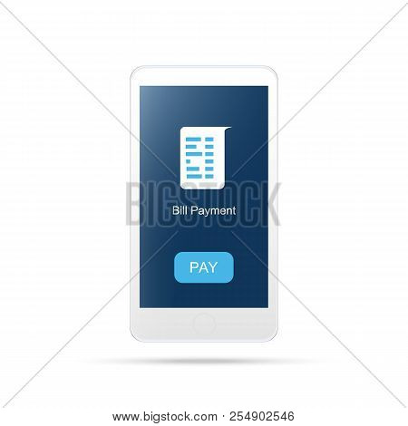 Mobile Payment , Bill Payment.payment Mobile Icon.isolated On White
