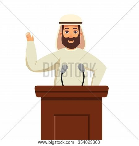 Arabian Politician Candidate Speaks To People From Tribune Isolated On White Background. Politician