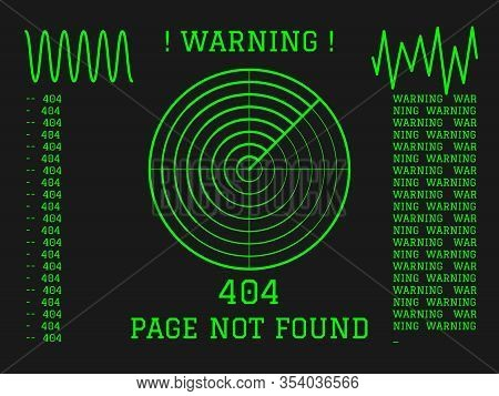 404 Page Not Found Green Radar With Messages On Dark Background. Vector