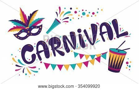 Carnival Poster Design. Rio Carnival Inscription With Mask, Garland And Drum. Vector Colorful Templa