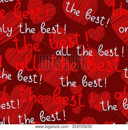 Best, Hearts, Seamless Pattern, Vector, Dark Red, English. The Inscription In English:
