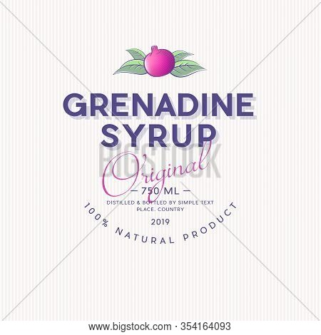 Grenadine Label. Pomegranate Syrup Sticker. Ripe Pomegranate And Leaves With Letters.