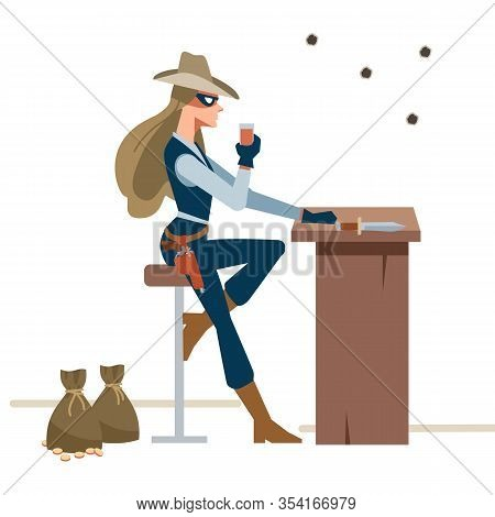 Dangerous Cowgirl Sits Drink In The Salon, Bar. Wild West. Cartoon Vector Illustration. Flat Style.