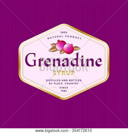 Grenadine Label. Pomegranate Syrup In Hexagon Gold Frame. Some Ripe Pomegranates And Gold Leaves Wit