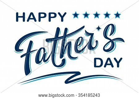 Happy Father's Day Poster With Handwritten Lettering Text, Isolated On White Background.
