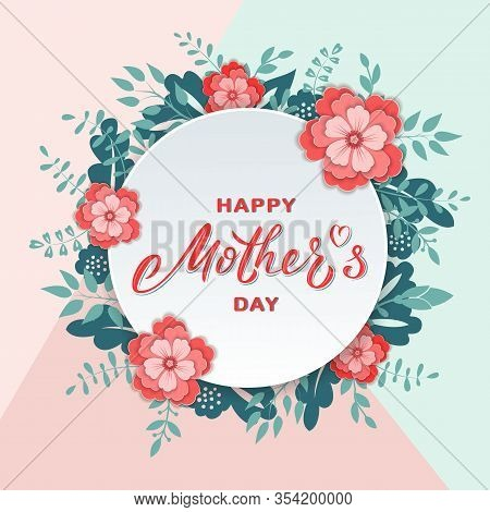 Happy Mother's Day Card Design With Hand Lettering Text And Floral Wreath