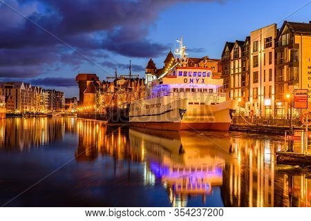 Gdansk, Poland - October 7, 2019: Sightseeing Of Poland. Cityscape Of Gdansk In The Night. Facades O