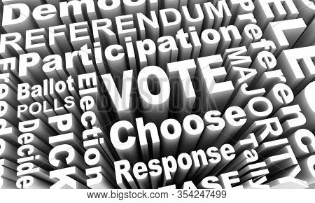 Vote Choose Elect Decide Participate Democracy Word Collage 3d Illustration