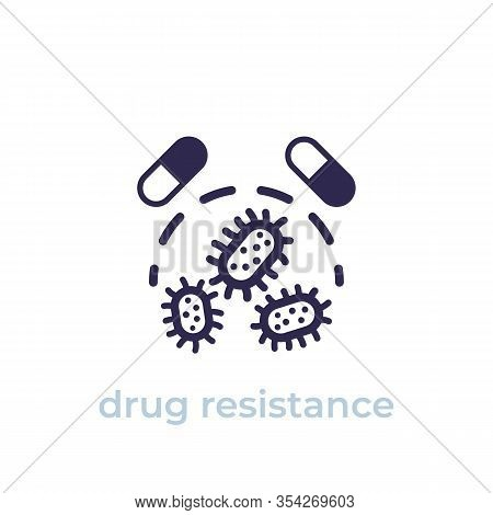 Drug Resistance Icon, Vector, Eps 10 File, Easy To Edit