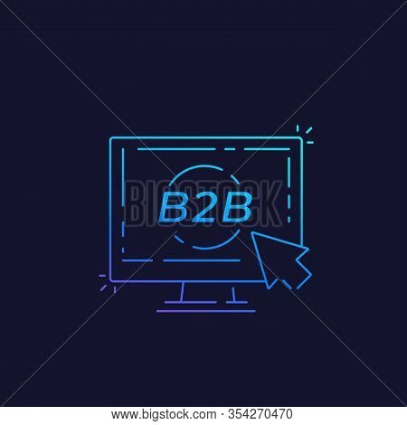 B2b, Business To Business Concept, Linear, Eps 10 File, Easy To Edit