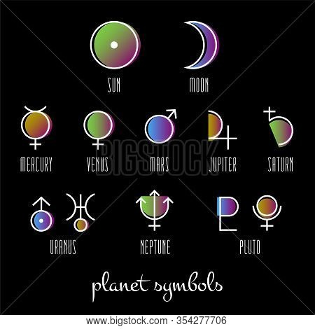 Planet Symbol, Sign Collection. Main Symbols Illustration Of Astrology Planet. Zodiac And Astrology