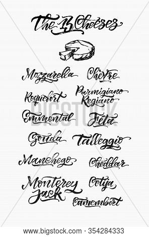 Hand Drawn Different Type Of Cheese Set. Vector Organic Food Calligraphy. Vintage Lettering Design.