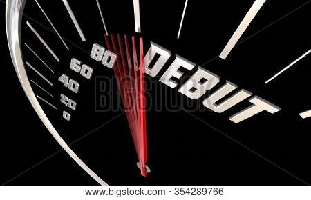 Debut First Appearance Introduction Launch Speedometer 3d Illustration