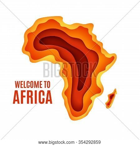 Welcome To Africa Poster. African Landscape In Paper Cut Style. Layered Silhouette Of Map Of Africa