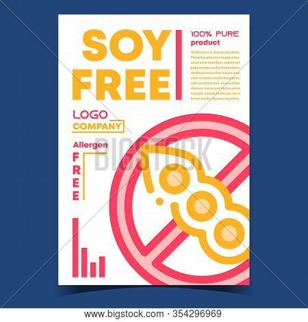 Soy Free Food Creative Advertising Banner Vector. Allergen Soy Crossed Out Circle Mark. Dietetic Pur