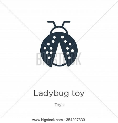 Ladybug Toy Icon Vector. Trendy Flat Ladybug Toy Icon From Toys Collection Isolated On White Backgro