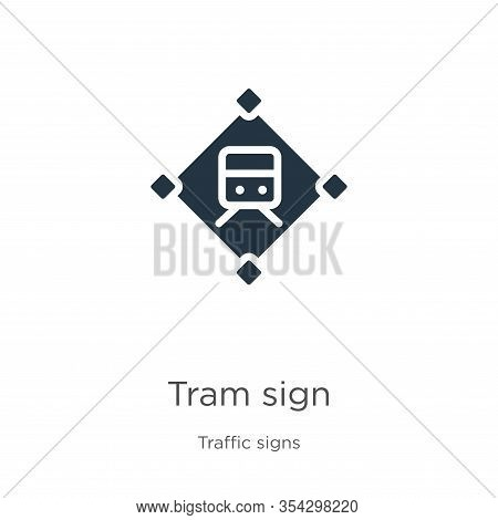Tram Sign Icon Vector. Trendy Flat Tram Sign Icon From Traffic Signs Collection Isolated On White Ba